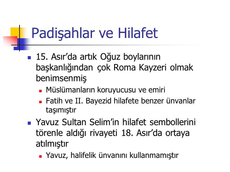 Padişahlar ve Hilafet 15.