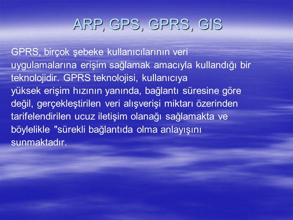 GPRS, birçok şebeke kullanıcılarının veri uygulamalarına erişim sağlamak amacıyla kullandığı bir teknolojidir. GPRS teknolojisi, kullanıcıya yüksek er