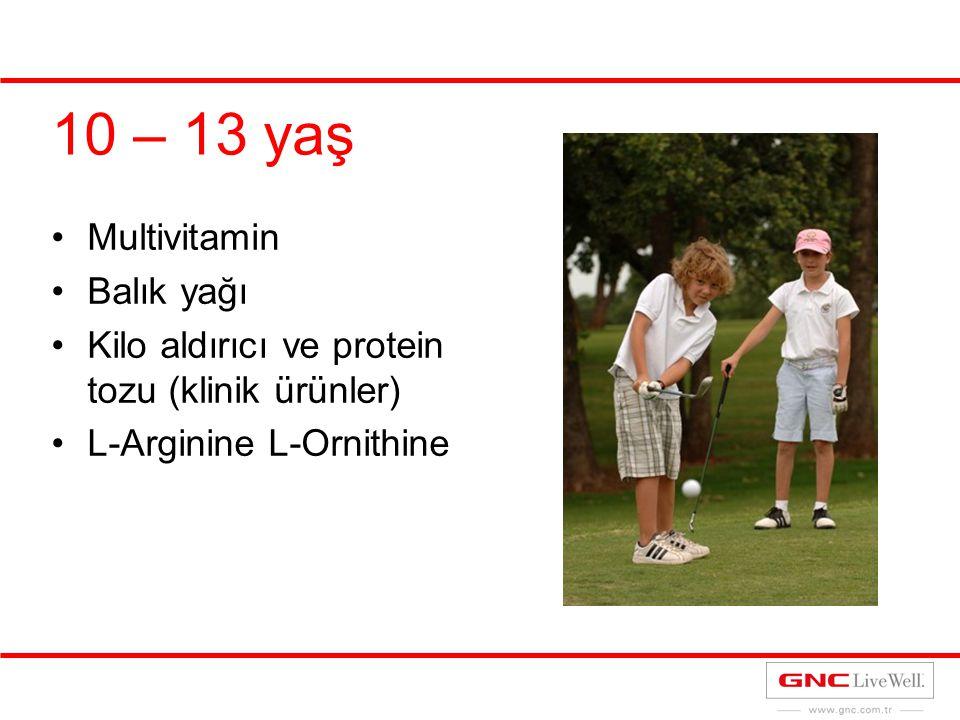 10 – 13 yaş Multivitamin Balık yağı Kilo aldırıcı ve protein tozu (klinik ürünler) L-Arginine L-Ornithine
