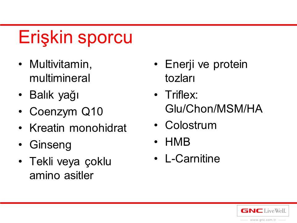 Erişkin sporcu Multivitamin, multimineral Balık yağı Coenzym Q10 Kreatin monohidrat Ginseng Tekli veya çoklu amino asitler Enerji ve protein tozları T