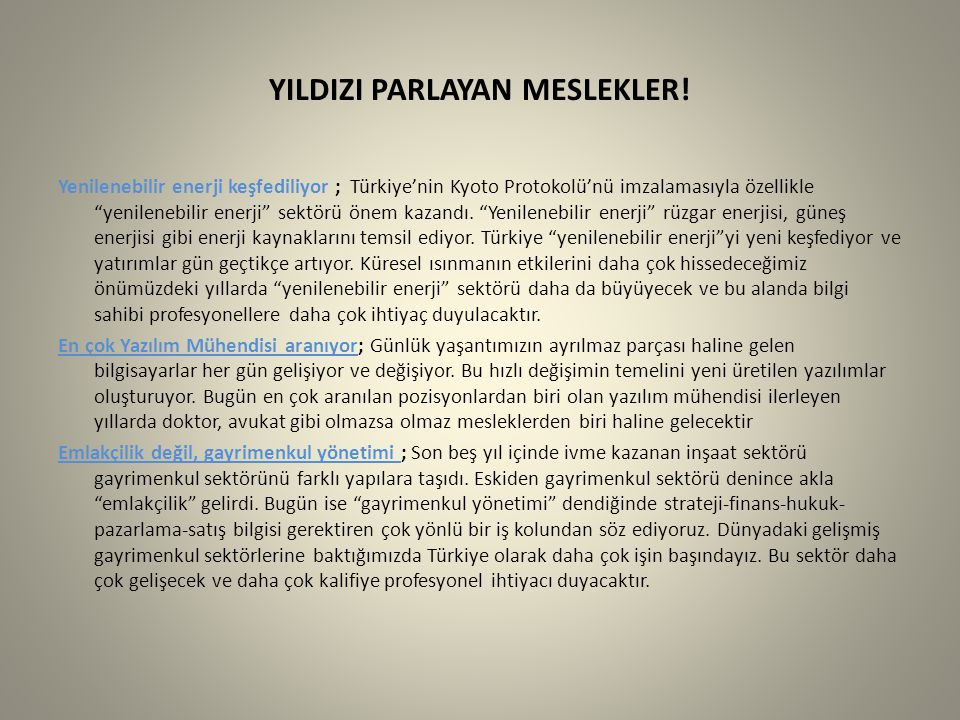 YILDIZI PARLAYAN MESLEKLER.