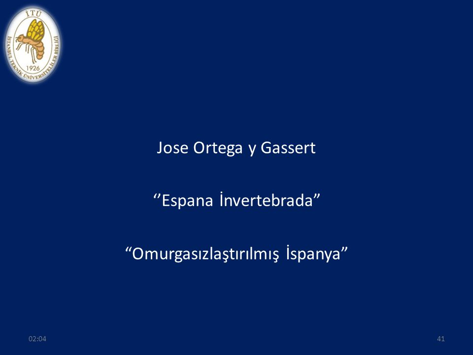 """Jose Ortega y Gassert ''Espana İnvertebrada"""" """"Omurgasızlaştırılmış İspanya"""" 4102:06"""