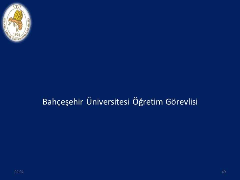 Bahçeşehir Üniversitesi Öğretim Görevlisi 02:0649