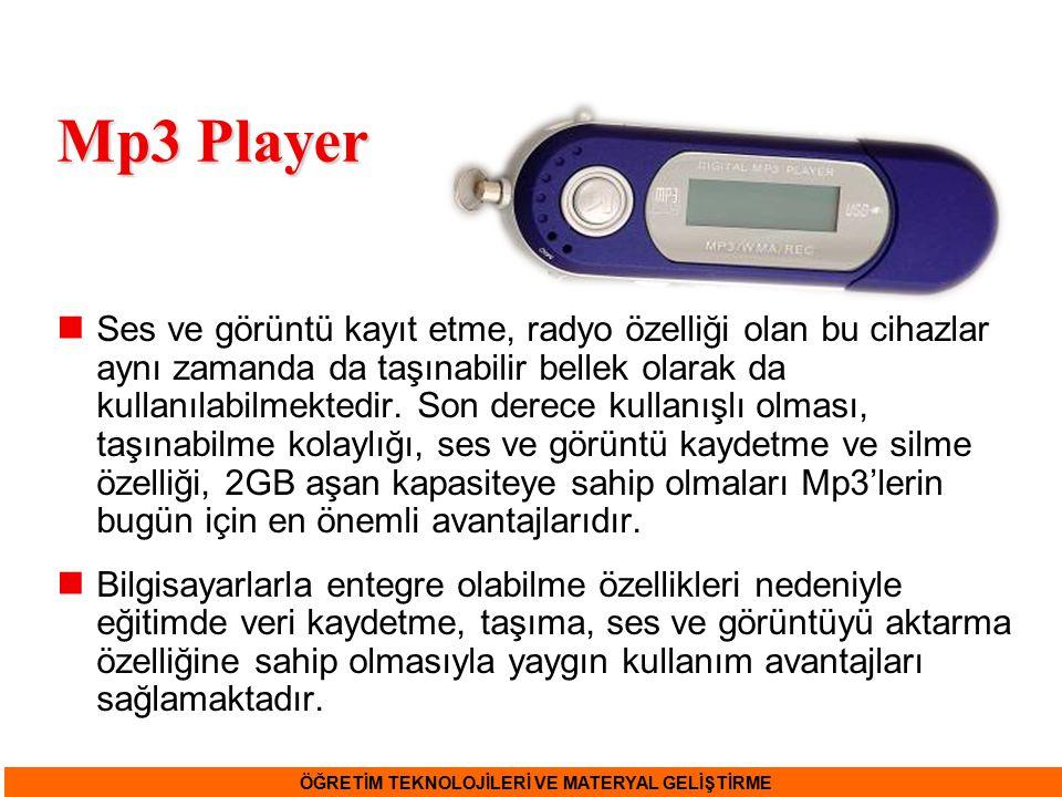 Mp3 Player Ses ve görüntü kayıt etme, radyo özelliği olan bu cihazlar aynı zamanda da taşınabilir bellek olarak da kullanılabilmektedir. Son derece ku