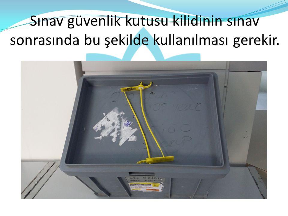 Not: 1.Boş olan sınav güvenlik kutularının ip, plastik klips vb.