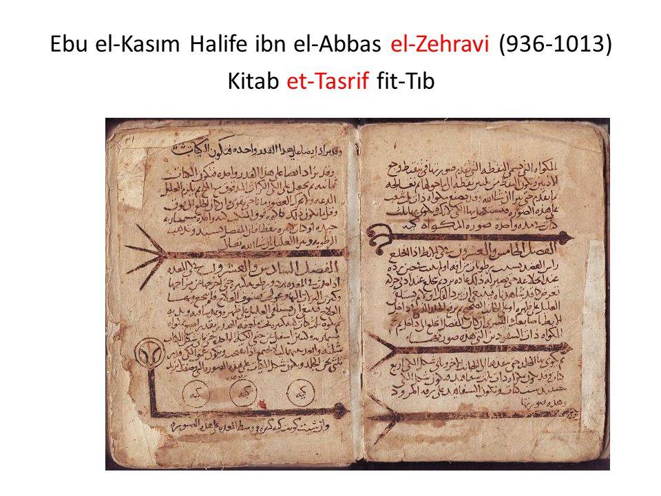 Ebu el-Kasım Halife ibn el-Abbas el-Zehravi (936-1013) Kitab et-Tasrif fit-Tıb