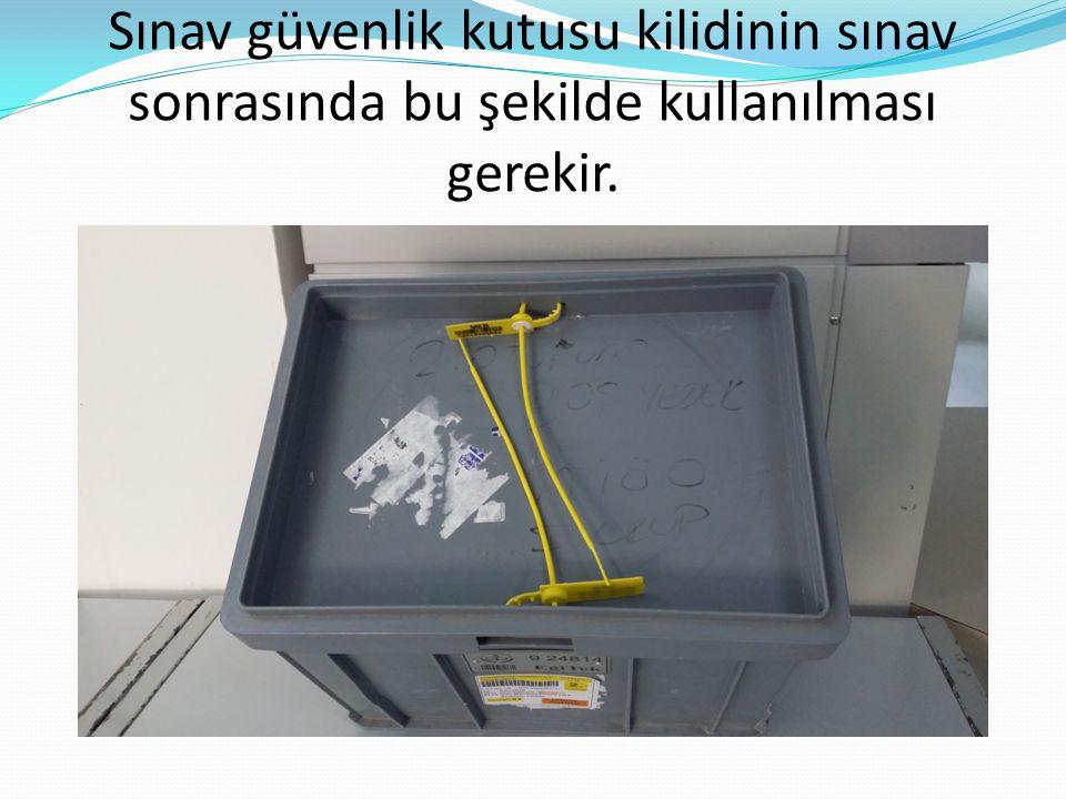 Not: 1.B oş olan sınav güvenlik kutularının ip, plastik klips vb.