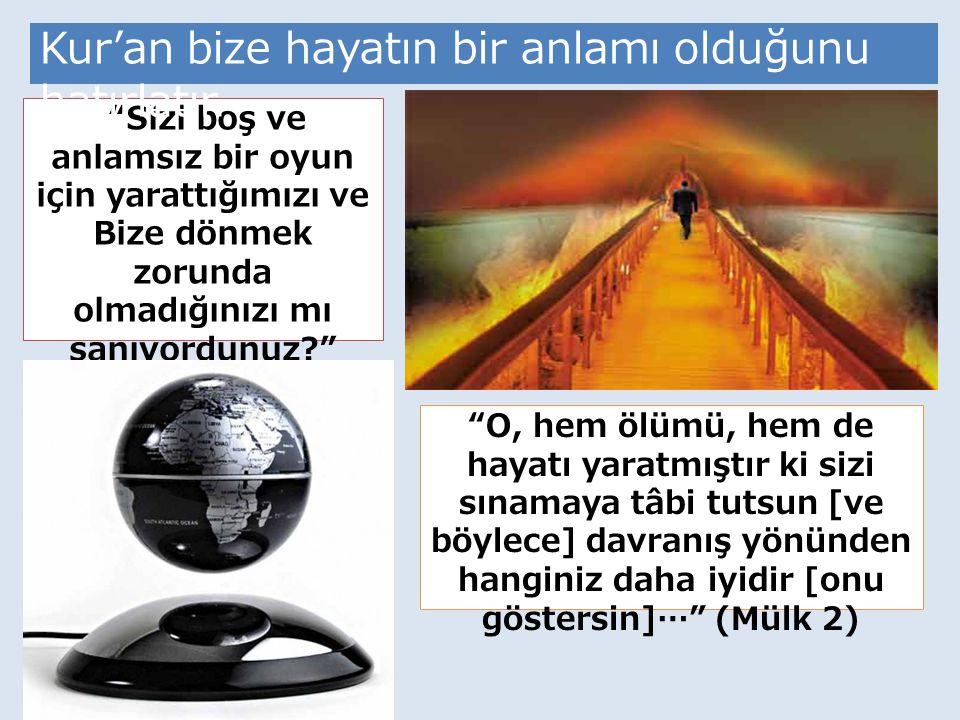 29 Her can ölümü tadacaktır… (Enbiya 35) İnsanların en akıllısı, ölümü unutmayan ve ona hazır bulunan kimsedir.