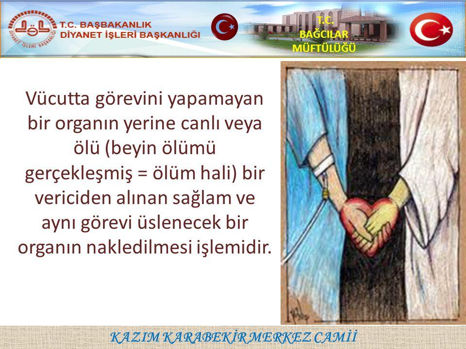 KAZIM KARABEKİR MERKEZ CAMİİ T.C.BAĞCILAR MÜFTÜLÜĞÜ 1.