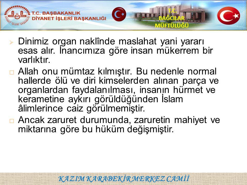 KAZIM KARABEKİR MERKEZ CAMİİ T.C.BAĞCILAR MÜFTÜLÜĞÜ 4.