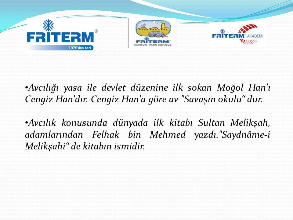 Avcılığı yasa ile devlet düzenine ilk sokan Moğol Han'ı Cengiz Han'dır. Cengiz Han'a göre av