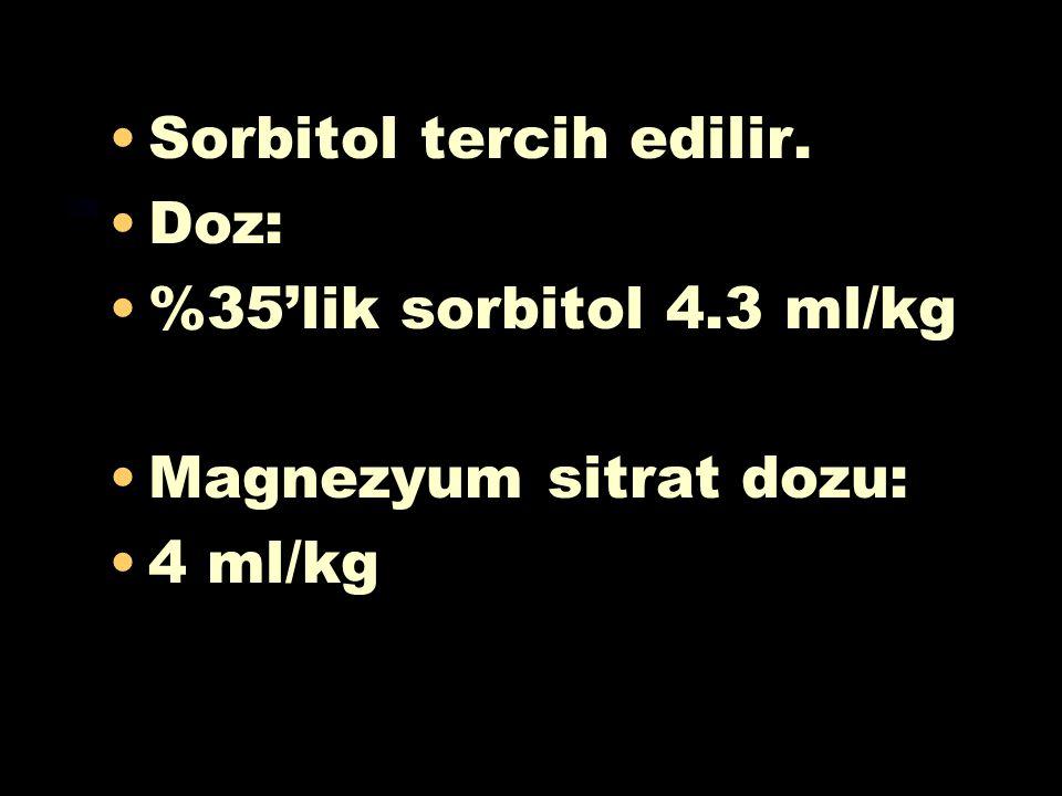 *** Zehirlenmiş hastalarda kullanılan osmotik katartikler 2 tiptir: 1-Sakkarit katartikler (sorbitol) 2-Tuz katartikler (magnezyum sitrat, magnezyum s