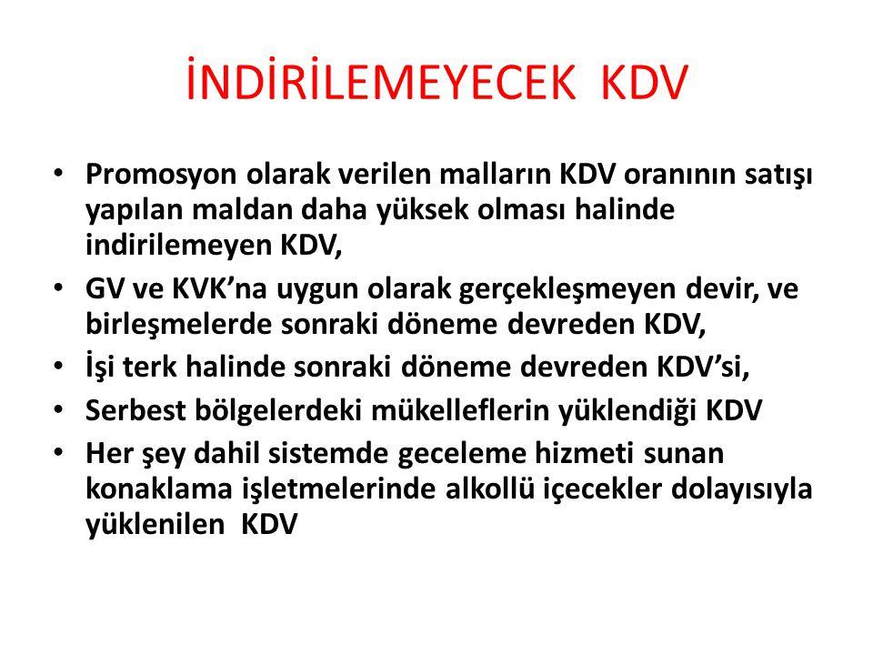 İNDİRİLEMEYECEK KDV Promosyon olarak verilen malların KDV oranının satışı yapılan maldan daha yüksek olması halinde indirilemeyen KDV, GV ve KVK'na uy
