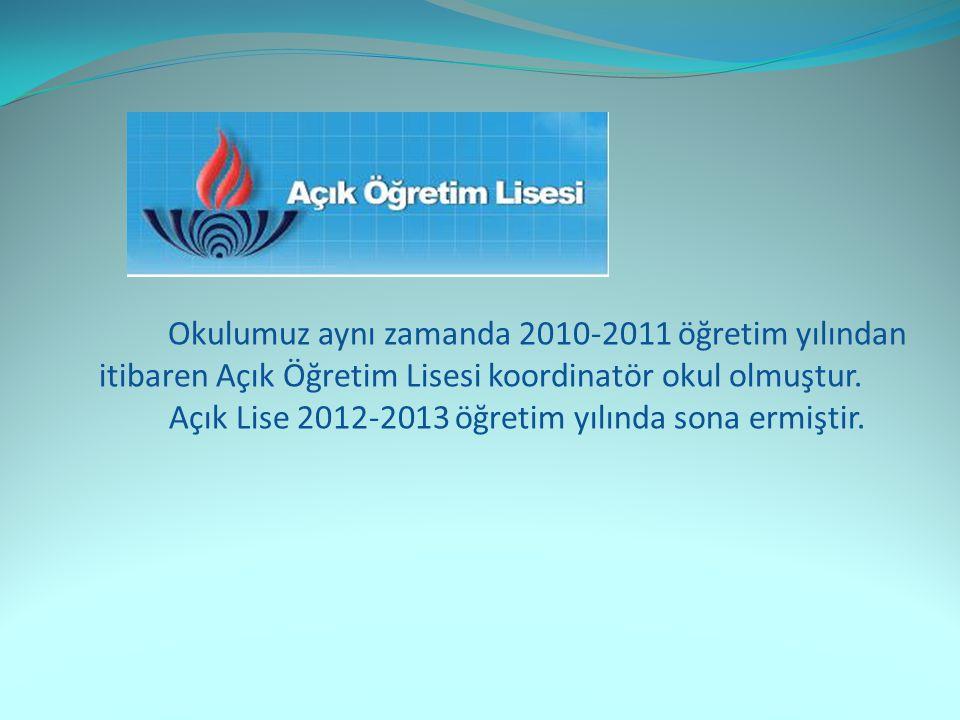 Okulumuz aynı zamanda 2010-2011 öğretim yılından itibaren Açık Öğretim Lisesi koordinatör okul olmuştur.