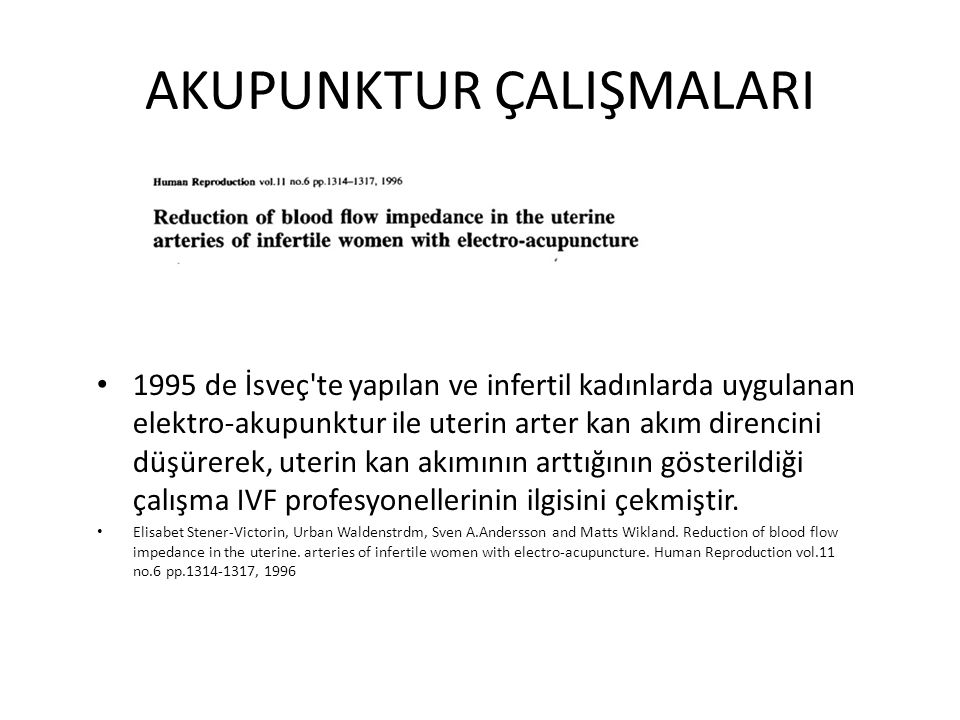 2009 da üç RCT ve bir editöre mektup yayınlanmıştır.