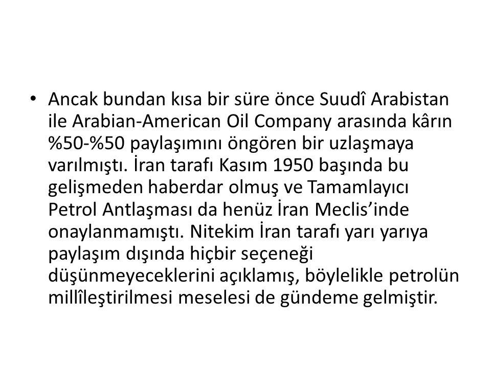 Ancak bundan kısa bir süre önce Suudî Arabistan ile Arabian-American Oil Company arasında kârın %50-%50 paylaşımını öngören bir uzlaşmaya varılmıştı.