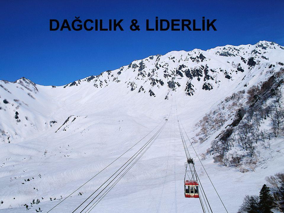 DAĞCILIK & LİDERLİK