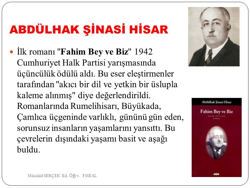 ABDÜLHAK ŞİNASİ HİSAR İlk romanı