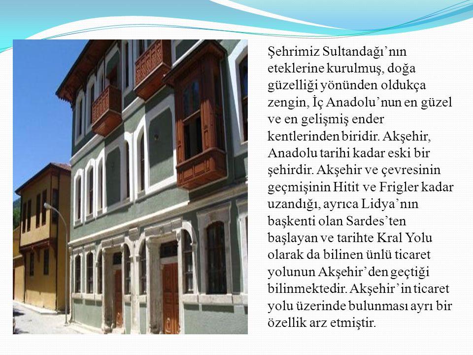 Şehrimiz Sultandağı'nın eteklerine kurulmuş, doğa güzelliği yönünden oldukça zengin, İç Anadolu'nun en güzel ve en gelişmiş ender kentlerinden biridir