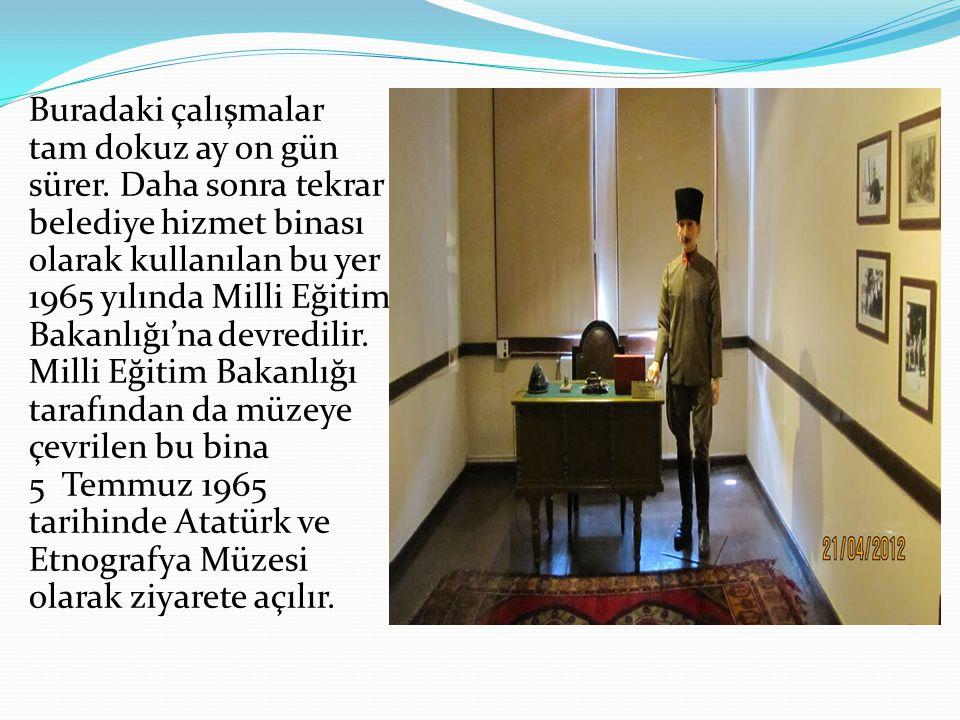1981 yılında Atatürk ve burada görev yapan silah arkadaşlarına ait yazılı belge, fotoğraf ve bazı etnografik eserlerle ilgili yeni bir düzenleme yapılır.