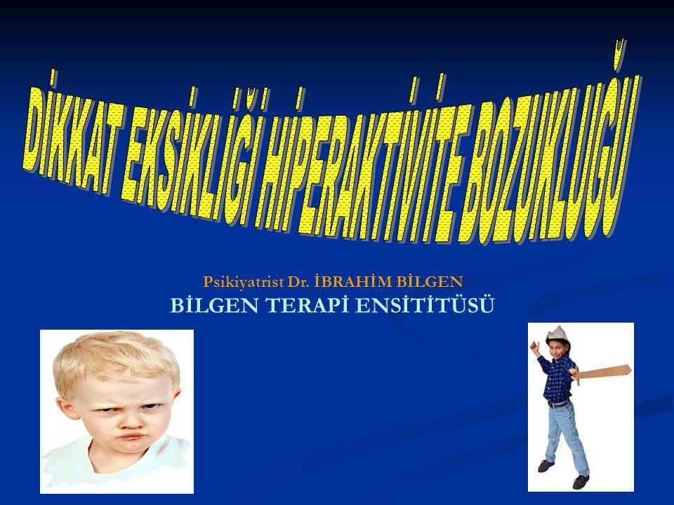 Psikiyatrist Dr. İBRAHİM BİLGEN BİLGEN TERAPİ ENSİTİTÜSÜ