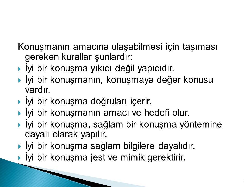 47 Kaynakça  Hasan Tutar- Cumhur Erdönmez, İşletme Becerileri ve Grup Çalışması, Detay Yayıncılık,Ankara, 2008.