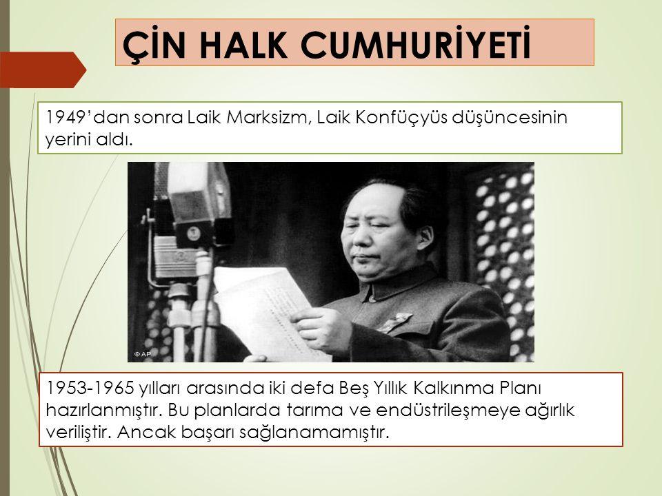 1949'dan sonra Laik Marksizm, Laik Konfüçyüs düşüncesinin yerini aldı. 1953-1965 yılları arasında iki defa Beş Yıllık Kalkınma Planı hazırlanmıştır. B