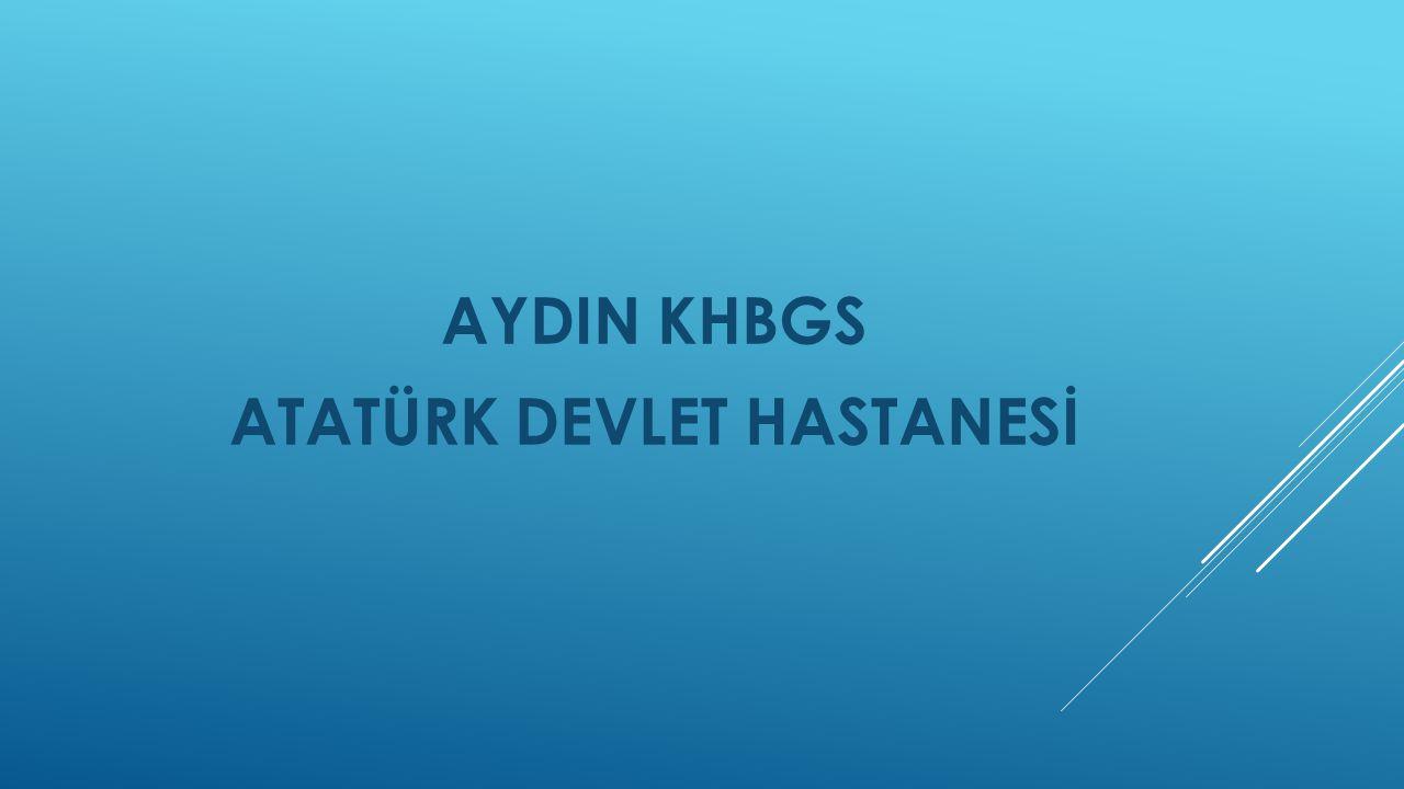 AYDIN KHBGS ATATÜRK DEVLET HASTANESİ