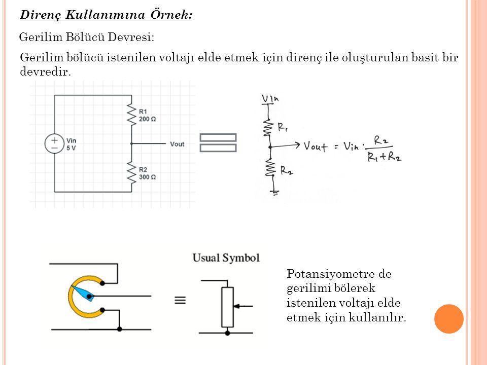 Gerilim bölücü istenilen voltajı elde etmek için direnç ile oluşturulan basit bir devredir. Potansiyometre de gerilimi bölerek istenilen voltajı elde