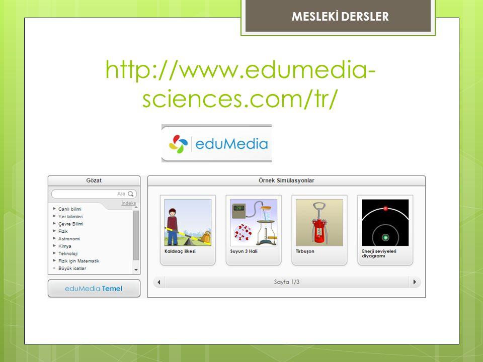 http://www.edumedia- sciences.com/tr/ MESLEKİ DERSLER