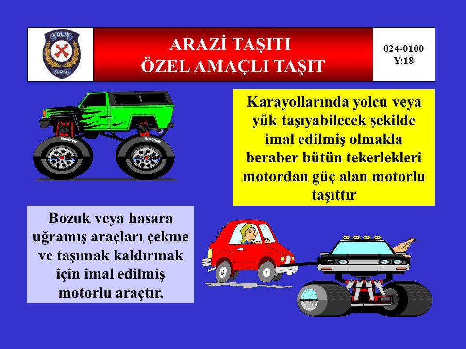 OTOBÜS-ÇEKİCİ 024-0100 Y:17 Sürücüsü dahil en az18 oturma yeri olan ve insan taşımak için imal edilmiş motorlu taşıttır.