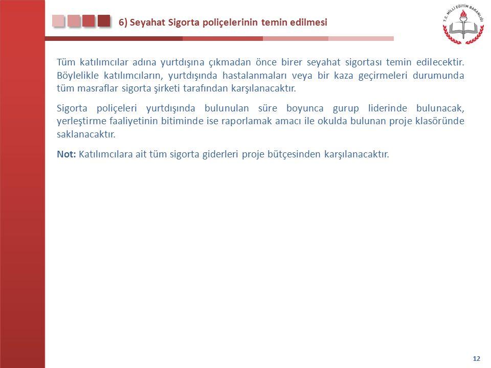 7) Yurtdışı Çıkış Harçlarının ödenmesi İlgili yasa gereği her Türk vatandaşının yurtdışına çıkmadan önce Yurtdışı Çıkış Harcı ödemesi gerekmektedir.