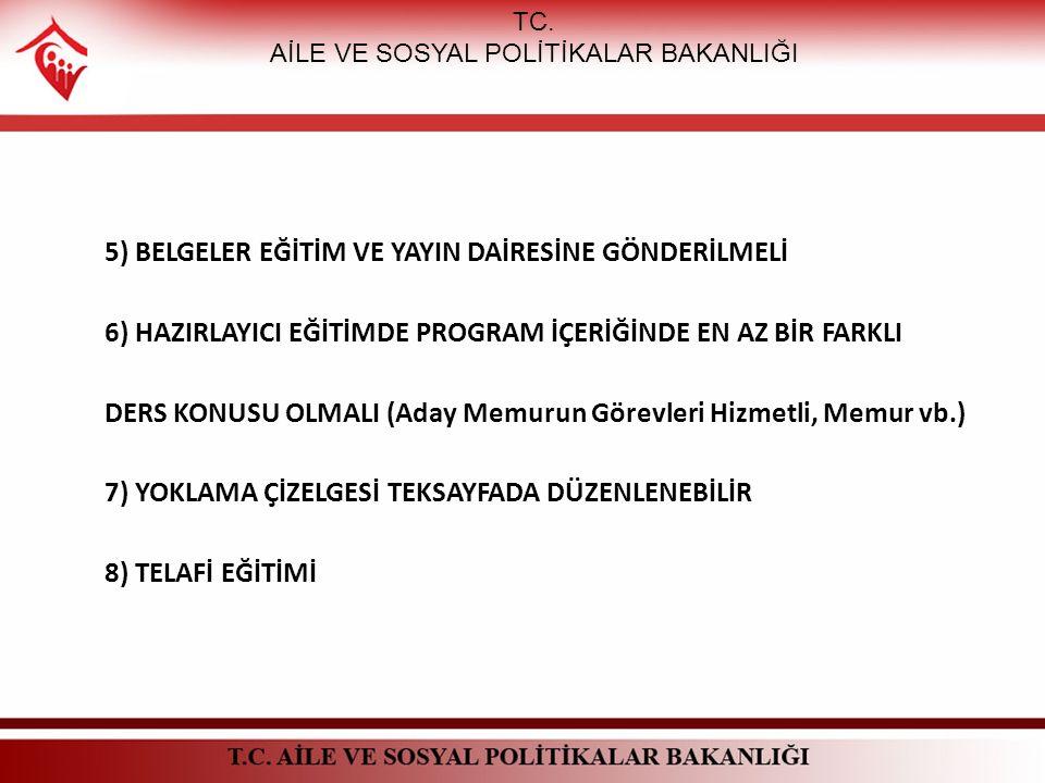 STAJ DEĞERLENDİRME BELGESİ TC. AİLE VE SOSYAL POLİTİKALAR BAKANLIĞI