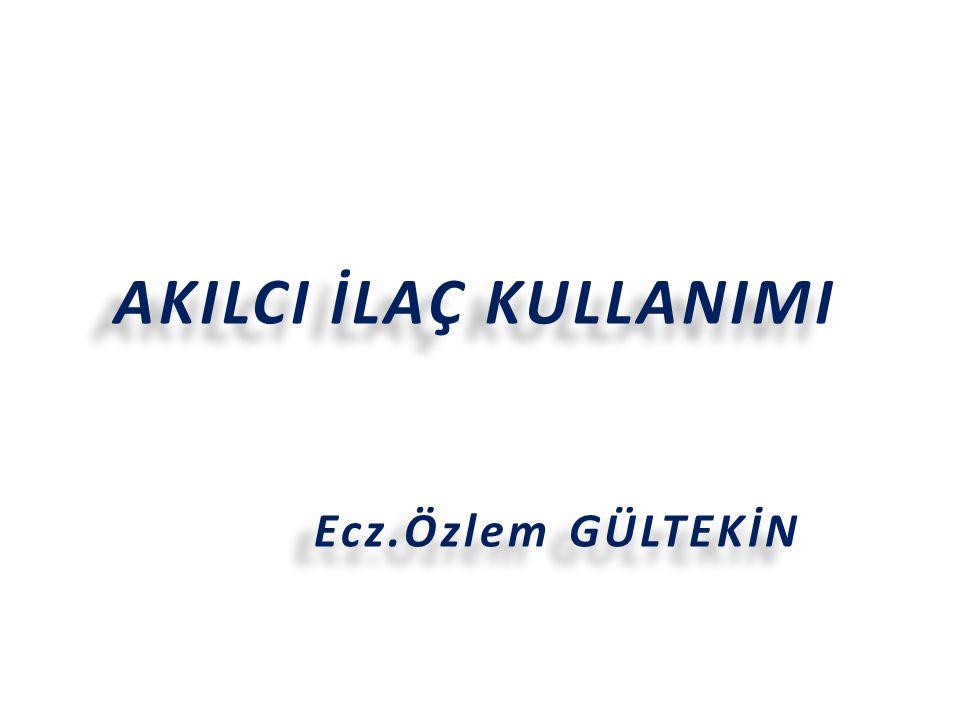 Web Sitesi www.akilciilac.gov.tr 42
