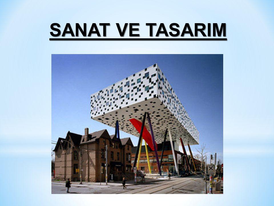 SANAT VE TASARIM