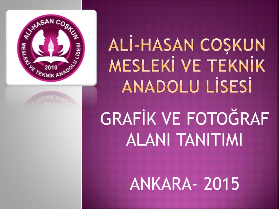 GRAFİK VE FOTOĞRAF ALANI TANITIMI ANKARA- 2015