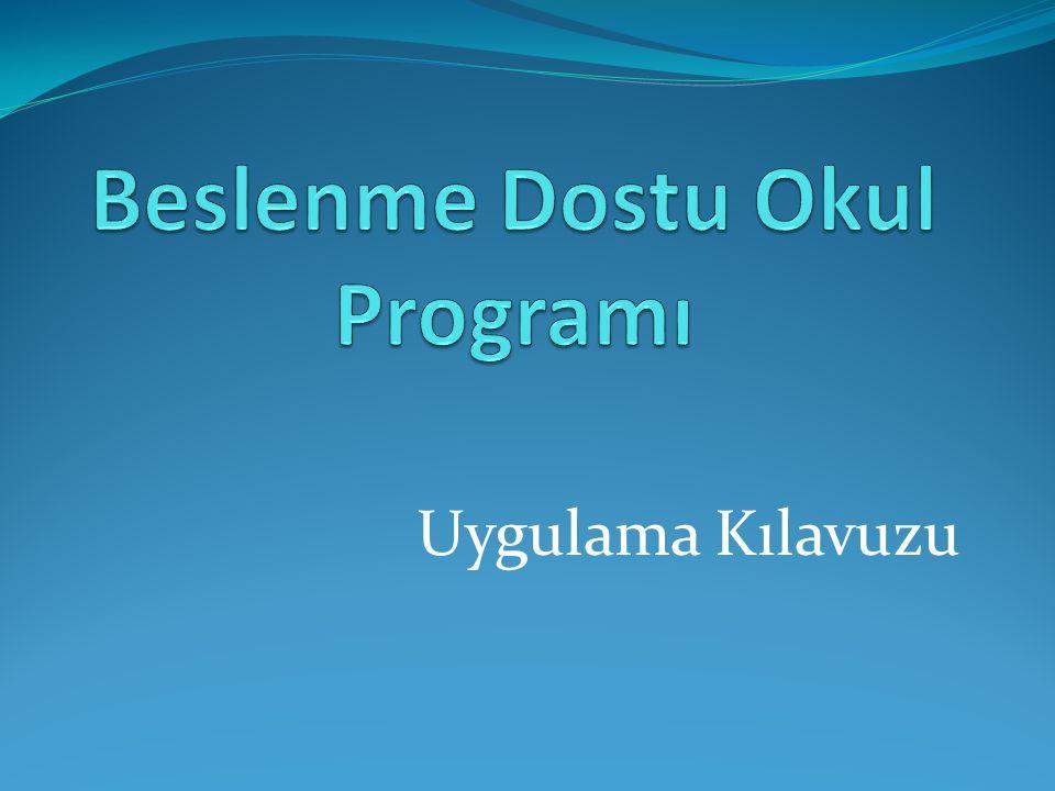 B.DESTEKLEYİCİ OKUL ÇEVRESİ OLUŞTURMA 7. Süt, ayran, yoğurt vb.