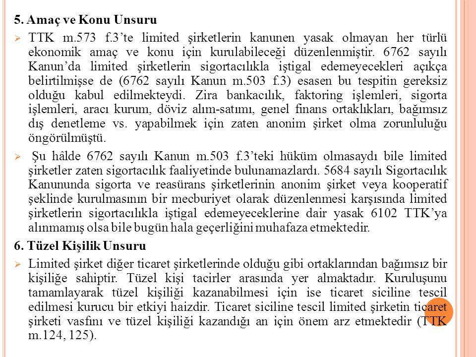  Bununla birlikte TTK m.625'te, müdürlerin vazgeçemeyecekleri görevler sıralanmıştır.