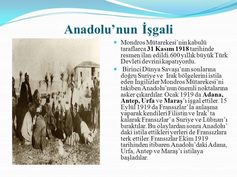 Anadolu'nun İşgali Mondros Mütarekesi'nin kabulü taraflarca 31 Kasım 1918 tarihinde resmen ilan edildi.600 yıllık büyük Türk Devleti devrini kapatıyor