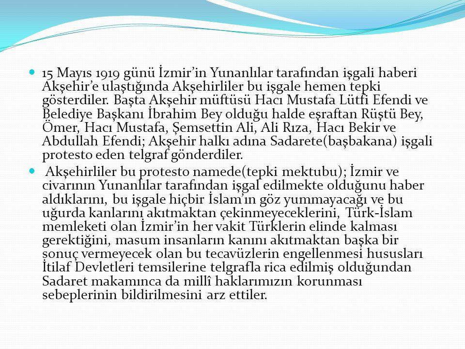 Akşehir Kuvva-yı Milliye Teşkilâtının Kurulması İşgaller ve gayr-ı müslümlerin (müslüman olmayanlar) çalışmaları devam ederken şüphesiz millî duygusu yüksek Akşehirliler de millî teşkilatlanma faaliyetlerine başlamışlardı.1906-1908 yıllarında Akşehir'de kaymakamlık yapmış olan Mustafa Şükrü Bey, Kurrazade Hacı Bekir (Sümer Efendi),Tevfik Fikret (Sılay) Bey öncülüğünde teşkilatlanma faaliyetlerine hız verildi ve kısa sürede Akşehir Müdafa-i Hukuk Cemiyeti kuruldu.
