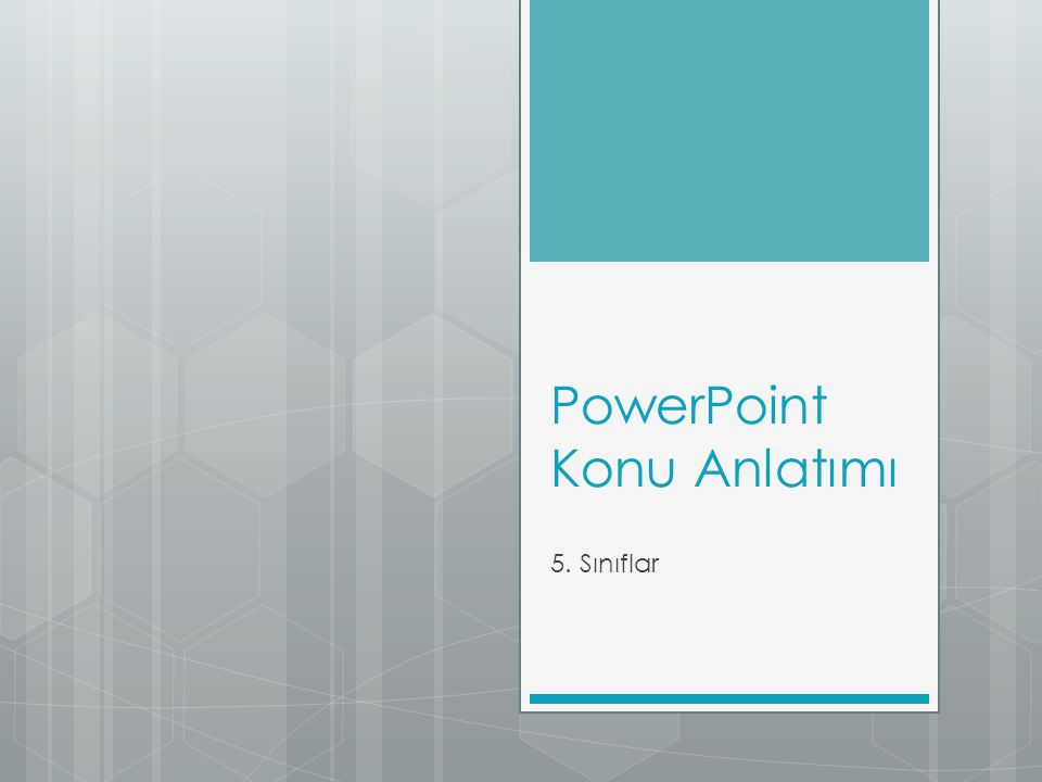 PowerPoint Konu Anlatımı 5. Sınıflar