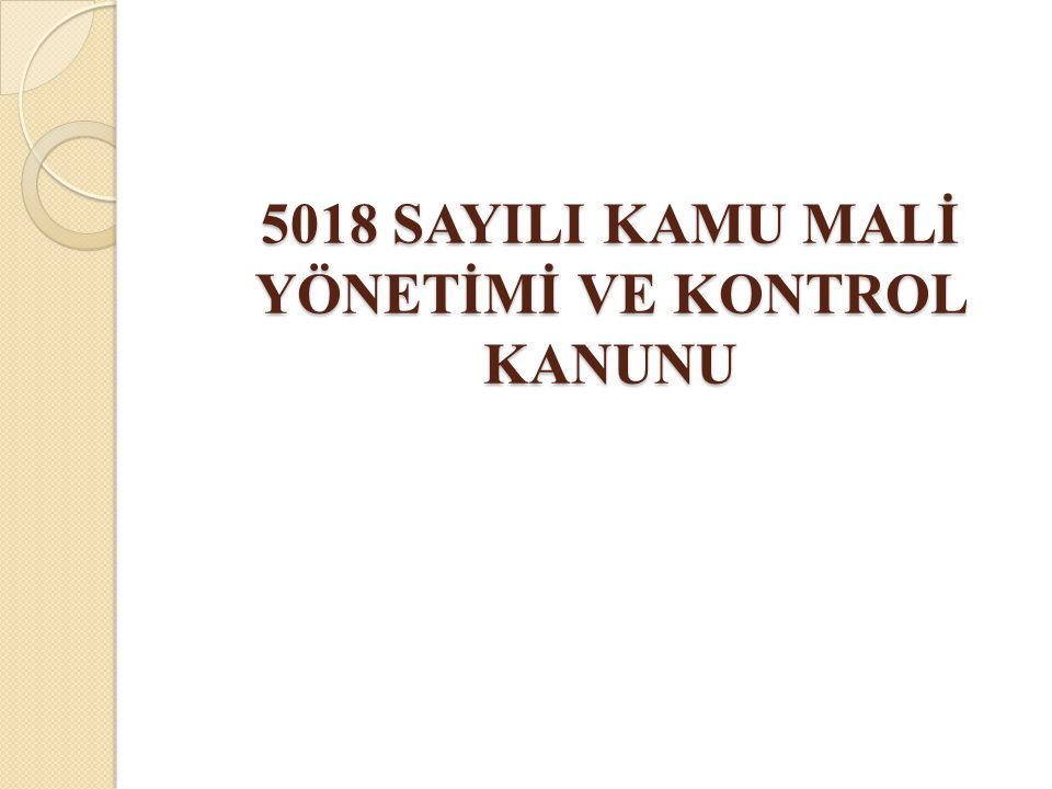 AB Süreci ve 5018 Sayılı Kanun 1999 Helsinki Zirvesi'nde AB'ye adaylık statüsü 32.