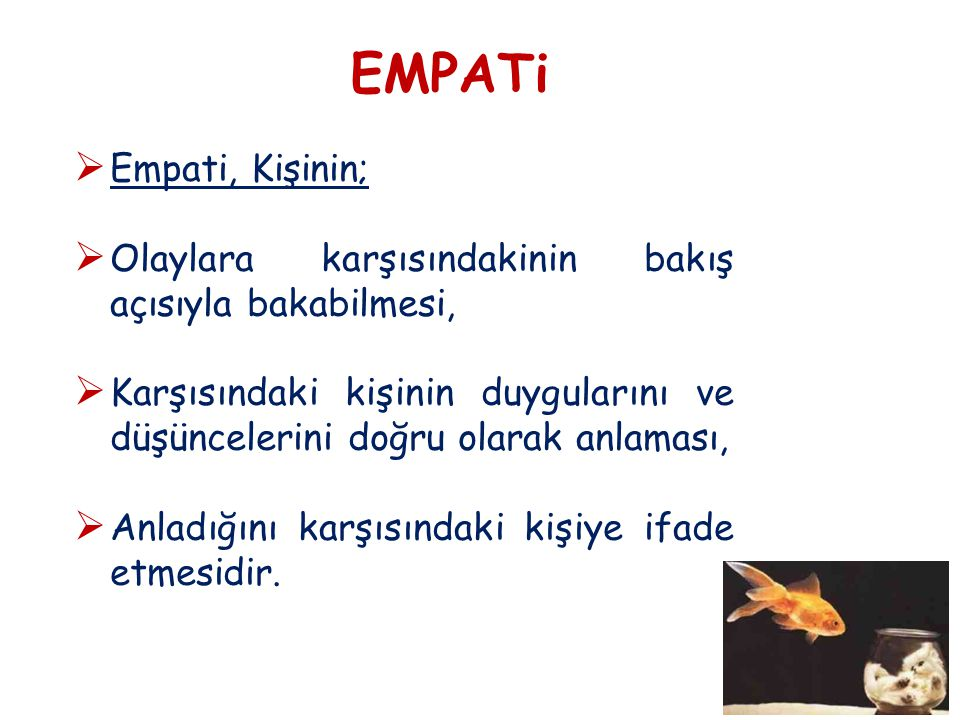 EMPATİDE DİKKAT EDİLMESİ GEREKEN NOKTALAR 1.1.