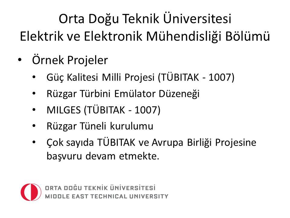 Orta Doğu Teknik Üniversitesi Elektrik ve Elektronik Mühendisliği Bölümü Örnek Projeler Güç Kalitesi Milli Projesi (TÜBITAK - 1007) Rüzgar Türbini Emü