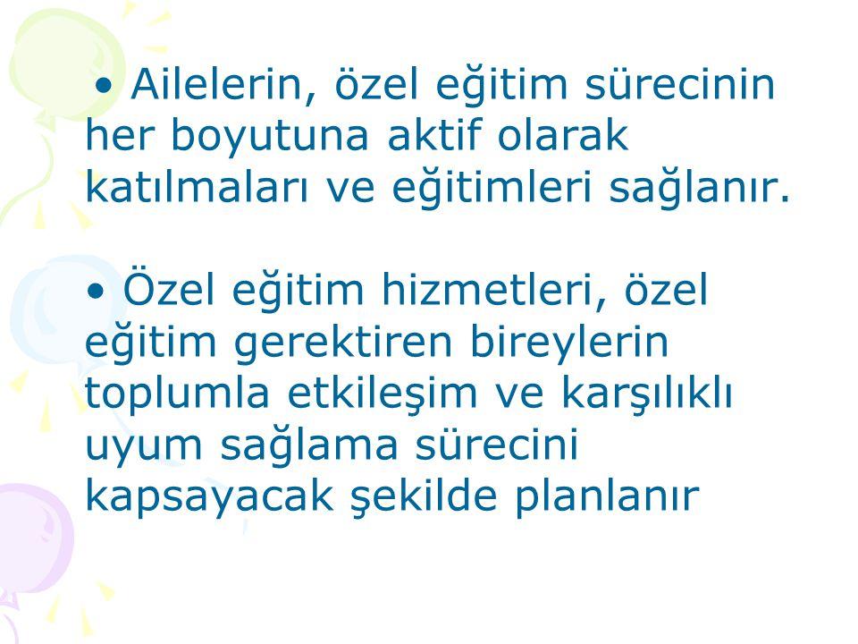 ÖZEL EĞİTİMİN AMAÇLARI Türk Milli Eğitiminin genel amaç ve temel ilkeleri doğrultusunda özel eğitim gerektiren bireylerin; Toplum içindeki rollerini gerçekleştiren, başkaları ile iyi ilişkiler kuran, işbirliği içinde çalışabilen, çevresine uyum sağlayabilen, üretici ve mutlu bir vatandaş olarak yetişmelerini,