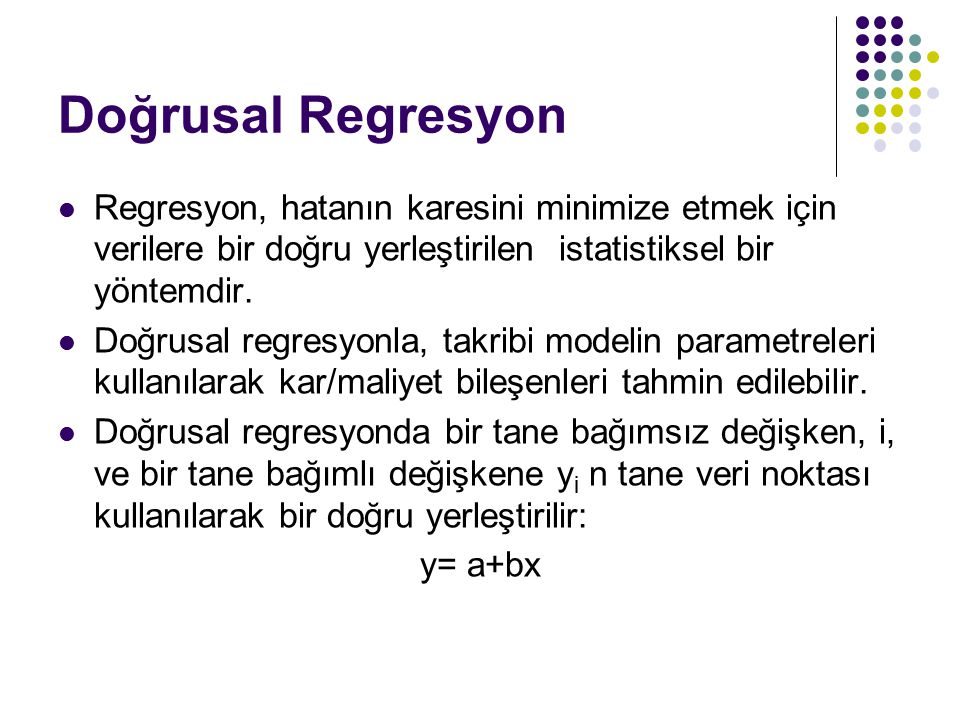 Doğrusal Regresyon Regresyon, hatanın karesini minimize etmek için verilere bir doğru yerleştirilen istatistiksel bir yöntemdir.