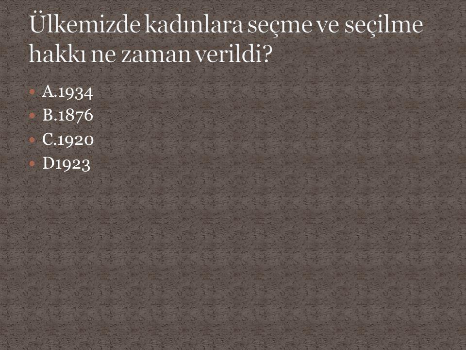 A.1934 B.1876 C.1920 D1923