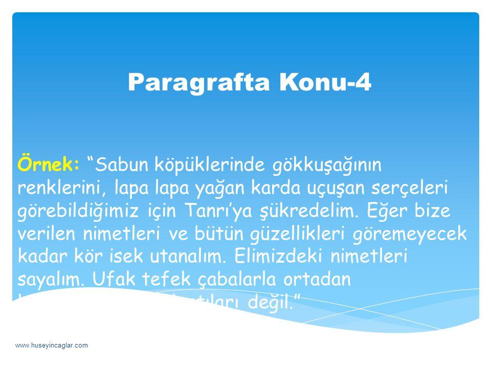Paragrafta Başlık-3 Örnek Sözü uzatmak, büyütmek, dallandırmak, gereksiz kelimelerle doldurmak yoktur onda.