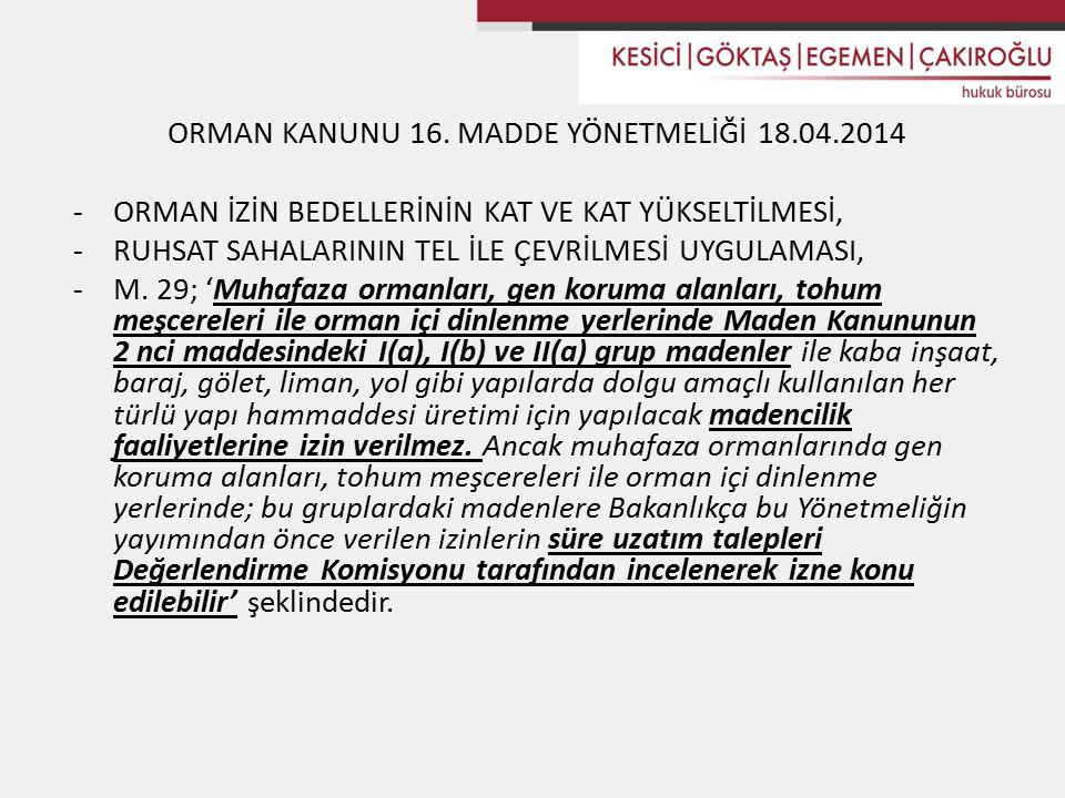 ORMAN KANUNU 16.