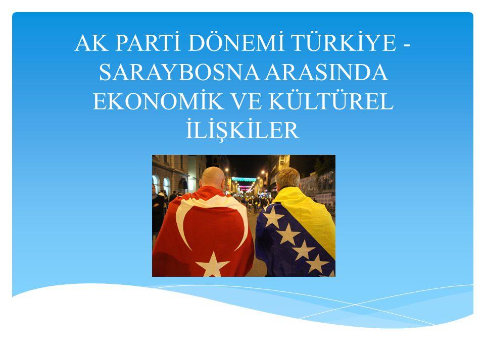  Türkiye ve Bosna Hersek tarihten gelen güçlü bağlar ile 'iki kardeş ülke' olarak münasebetlerini sürdürüyor.